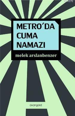 Metro'Da Cuma Namazı