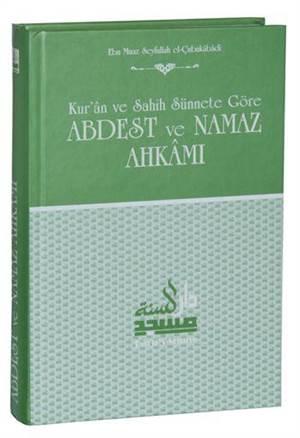 Kur'an Ve Sahih Sünnete Göre Abdest Ve Namaz Ahkamı (Ciltli, Şamua)