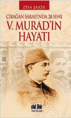 V. Murad'ın Hayatı ...