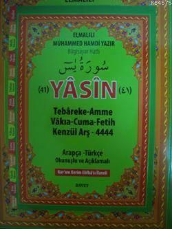 41 Yasin-i Serif (Cep Boy); Arapça-Türkçe Okunuslu ve Açiklamali-Fihristli