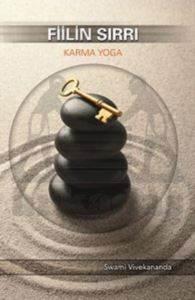 Fiilin Sırrı Karma Yoga