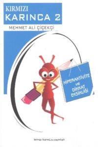 Kırmızı Karınca -2 Hiperaktivite Ve Dikkat Eksikliği