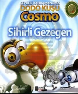 Çevreci Kahramanımız Dodo Kuşu Cosmo Sihirli Gezegen
