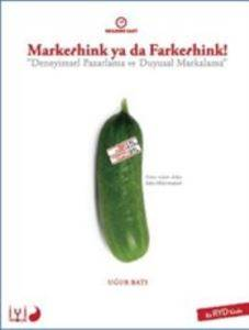 Markethink ya da Farkethink!