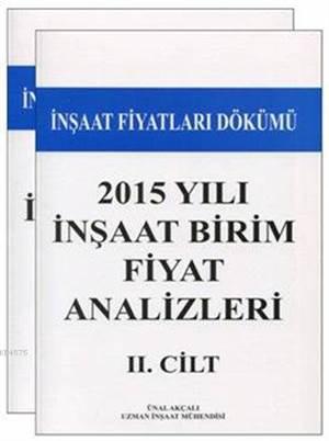 2015 Yılı İnşaat Birim Fiyat Analizleri I -  II; İnşaat Fiyatları Dökümü