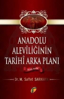Anadolu Aleviliğinin Tarihi Arka Planı