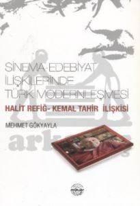 Sinema - Edebiyat İlişkilerinde Türk Modernleşmesi