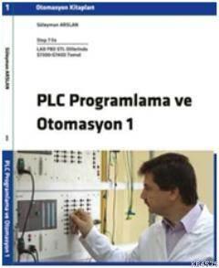 PLC Programlama Ve Otomasyon 1