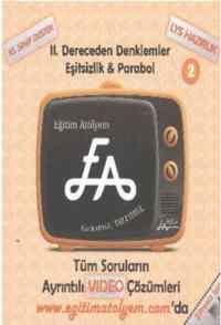 Eğitim Atölyem 10.Sınıf EA II. Dereceden Denklemler Eşitsizlik Parabol