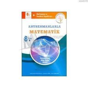 Antrenmanlarla 8.Sınıf Matematik Kitabı