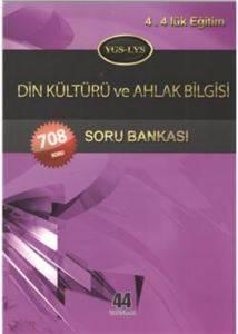 44 Yayın YGS-LYS Din Kültürü Ve Ahlak Bilgisi S.B.