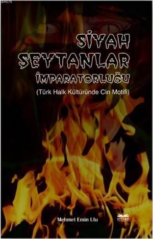 Siyah Şeytanlar İmparatorluğu; Türk Halk Kültüründe Cin Motifi