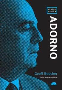Yeni Bir Bakışla Adorno