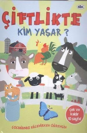 Çiftlikte Kim Yaşar