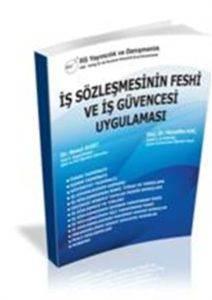 İş Sözleşmelerinin Feshi ve İş Güvencesi Rehberi Kitabı