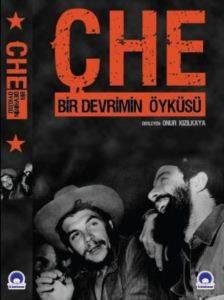 Che-Bir Devrimin Öyküsü