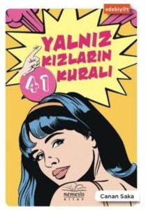 Yalnız Kızların 41 Kuralı
