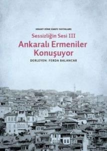 Sessizliğin Sesi Ankara'lı Ermeniler Konuşuyor