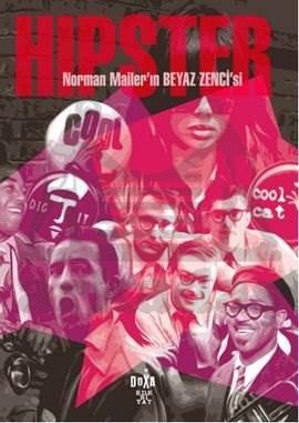 Norman Mailer'in Beyaz Zencisi Hipster