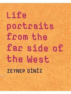 Life Portraits From The Far Side Of The West (Masa Yayınları)