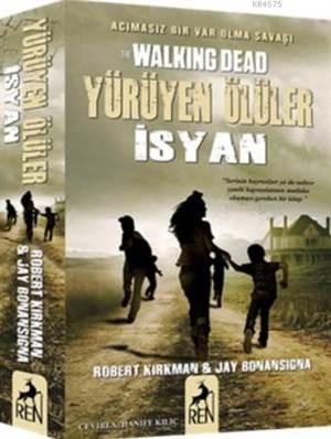 Yürüyen Ölüler İsyan