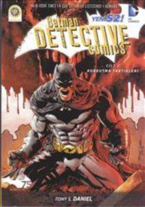Batman Yeni 52 :  Dedektif Hikayeleri Cilt 2 : Korkutma Taktikleri