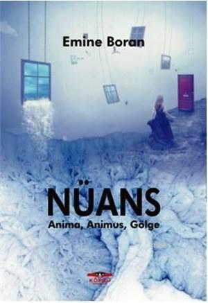 Nüans; Anima, Animus, Gölge