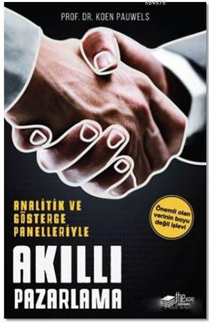 Akıllı Pazarlama; Analitik Ve Gösterge Panelleriyle