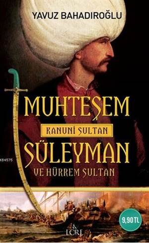 Muhteşem Kanuni Sultan Süleyman Ve Hürrem Sultan