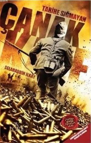 Tarihe Sığmayan Çanakkale