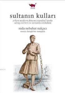 Sultanın Kulları