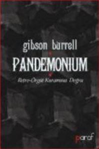 Pandemonium Retro-Örgüt Kuramına Doğru