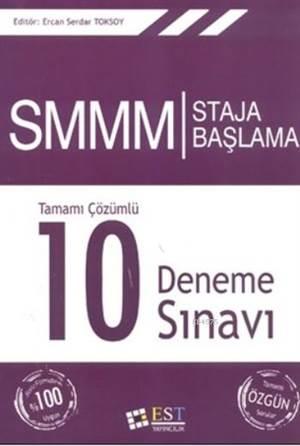SMMM Staja Başlama