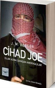 Cihad Joe: İslam Adına Savaşa Giden Amerikalılar