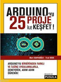 Arduino'yu 25 Proje ile Keşfet