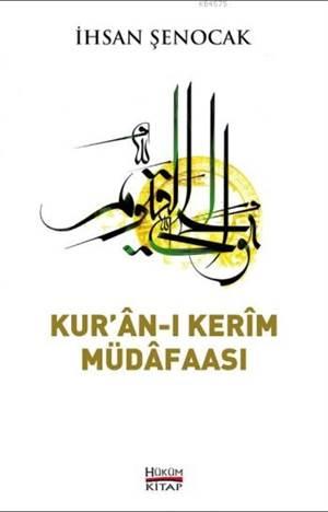 Kur'an-I Kerim Müdafaası; Katolisizmi Olmayan İslam'ın Protestanca Okunuşlarına Karşı
