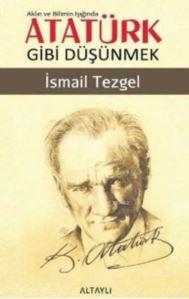 Aklın Ve Bilimin Işığında Atatürk Gibi Düşünmek