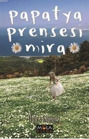 Papatya Prensesi Mira