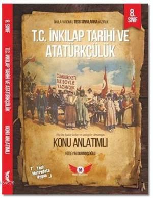 8. Sınıf T.C İnkılap Tarihi Ve Atatürkçülük Konu Anlatımlı