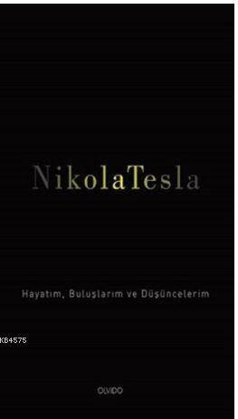 Nikola Tesla; Haya ...