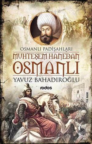 Muhteşem Hanedan Osmanlı