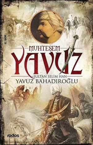Muhteşem Yavuz Sultan Selim Han