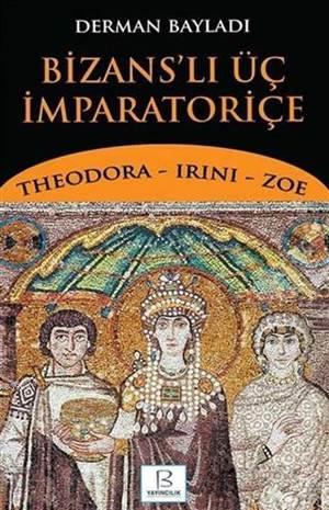 Bizans'lı Üç İmpar ...