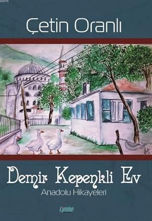 Demir Kepenkli Ev; Anadolu Hikayeleri