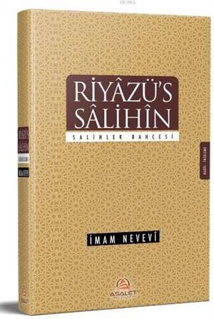 Riyâzü's Sâlihîn / Salihler Bahçesi