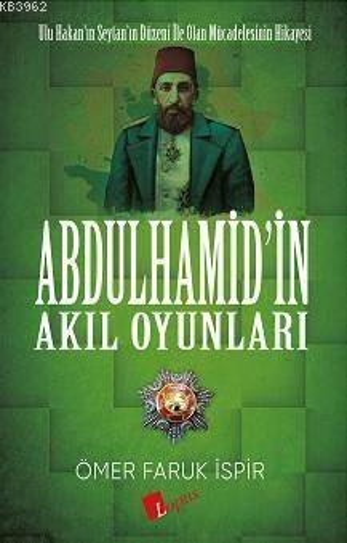 Abdülhamid'in Akıl <br/>Oyunları