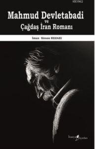 Mahmud Devletabadi Ve Çağdaş İran Romanı