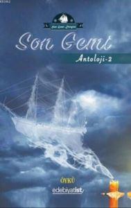 Son Gemi Antoloji 2