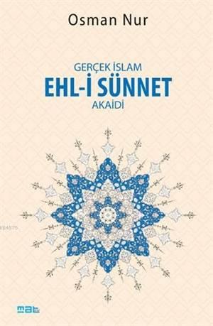 Gerçek İslam Ehl-İ Sünnet Akaidi