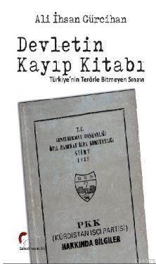 Devletin Kayıp Kitabı, Türkiye'nin Terörle Bitmeyen Sınavı...